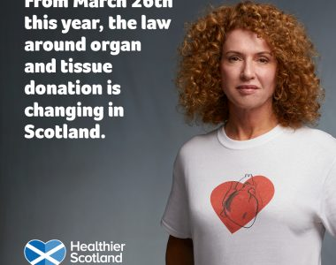 Organ Donation in Scotland: Why you should make your wishes known